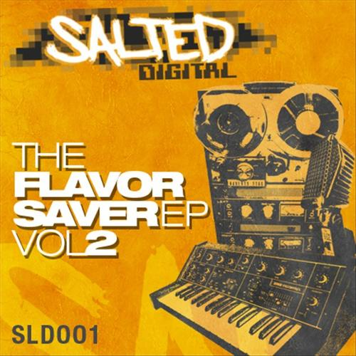 The Flavor Saver EP Vol 2 (Salted Music)
