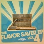The Flavor Saver EP Vol 4