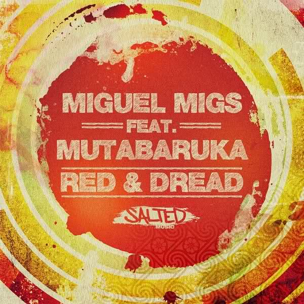 Red & Dread – Miguel Migs feat. Mutabaruka