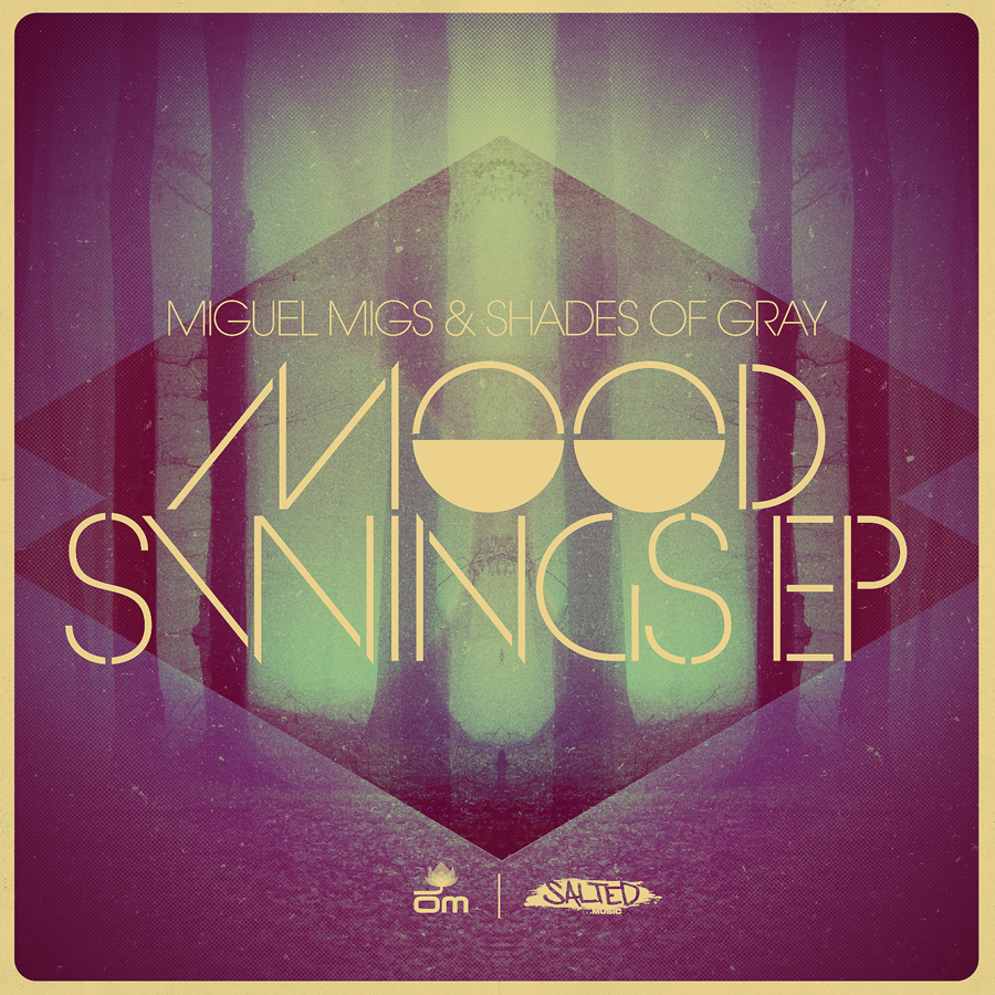 Mood Swings EP - Miguel Migs & Shades of Gray