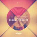 Bigger Funk EP