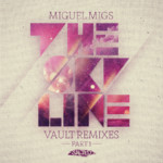 Miguel Migs - The Skyline Vault Remixes PT1