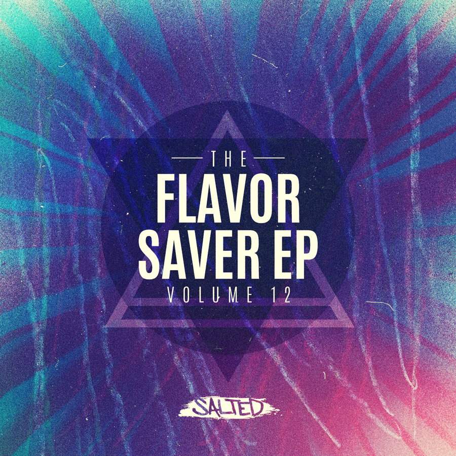 The Flavor Saver EP Vol. 12 - Salted Music