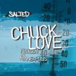 SLT004 - Frozen in Minneapolis EP - Chuck Love - SLT004 - Salted Music