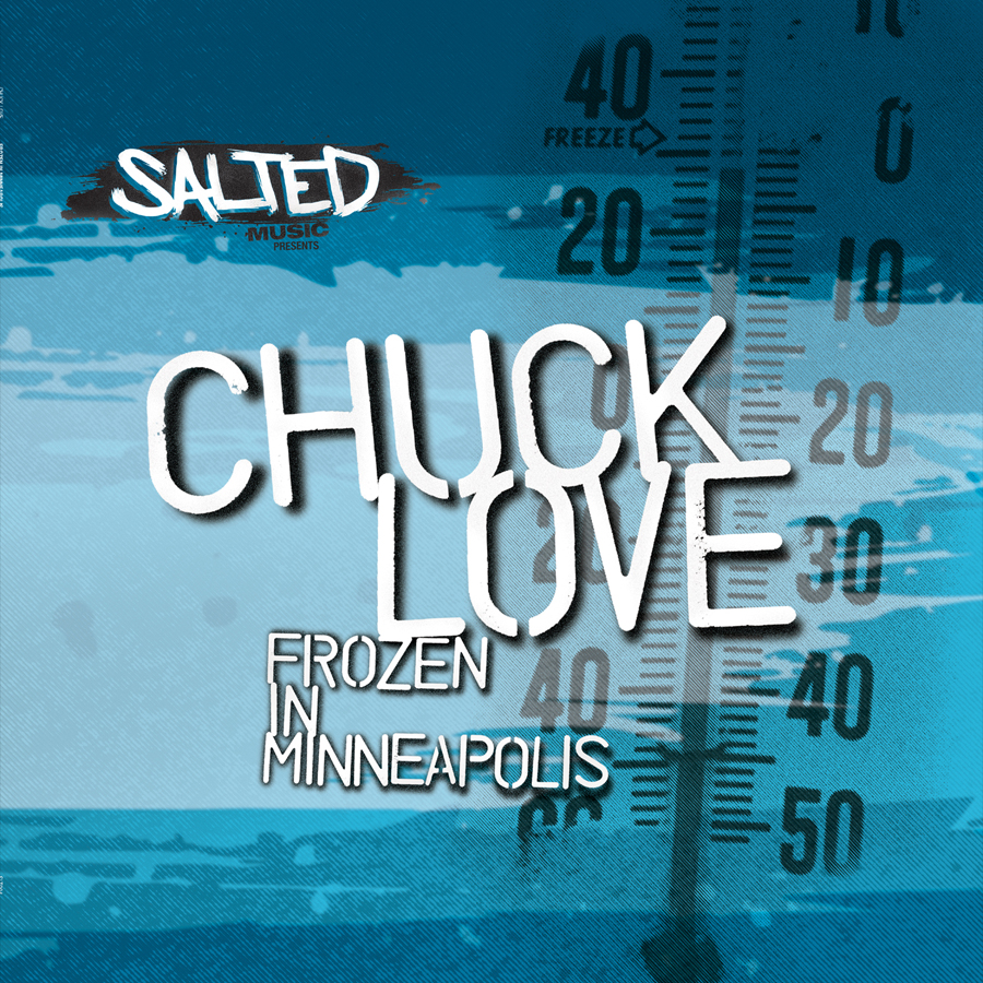 SLT004 - Frozen in Minneapolis EP - Chuck Love - SLT004 - Salted Music