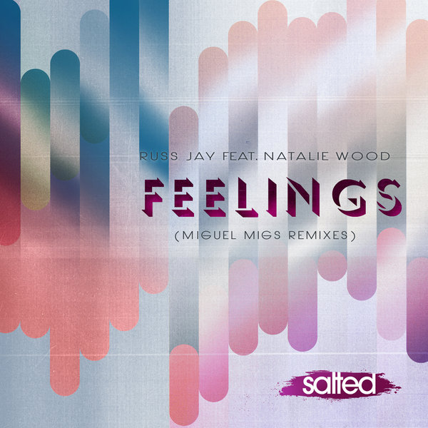 SLT078: Feelings - Russ Jay feat. Natalie Wood (Salted Music)