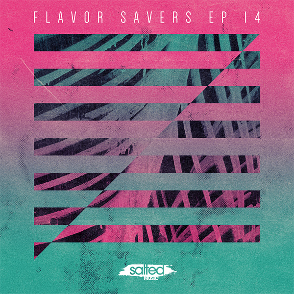 SLT080 - The Flavor Saver EP Vol 14 - Salted Music