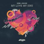 SLT091 - My Love My Sins EP - Sebb Junior (Salted Music)