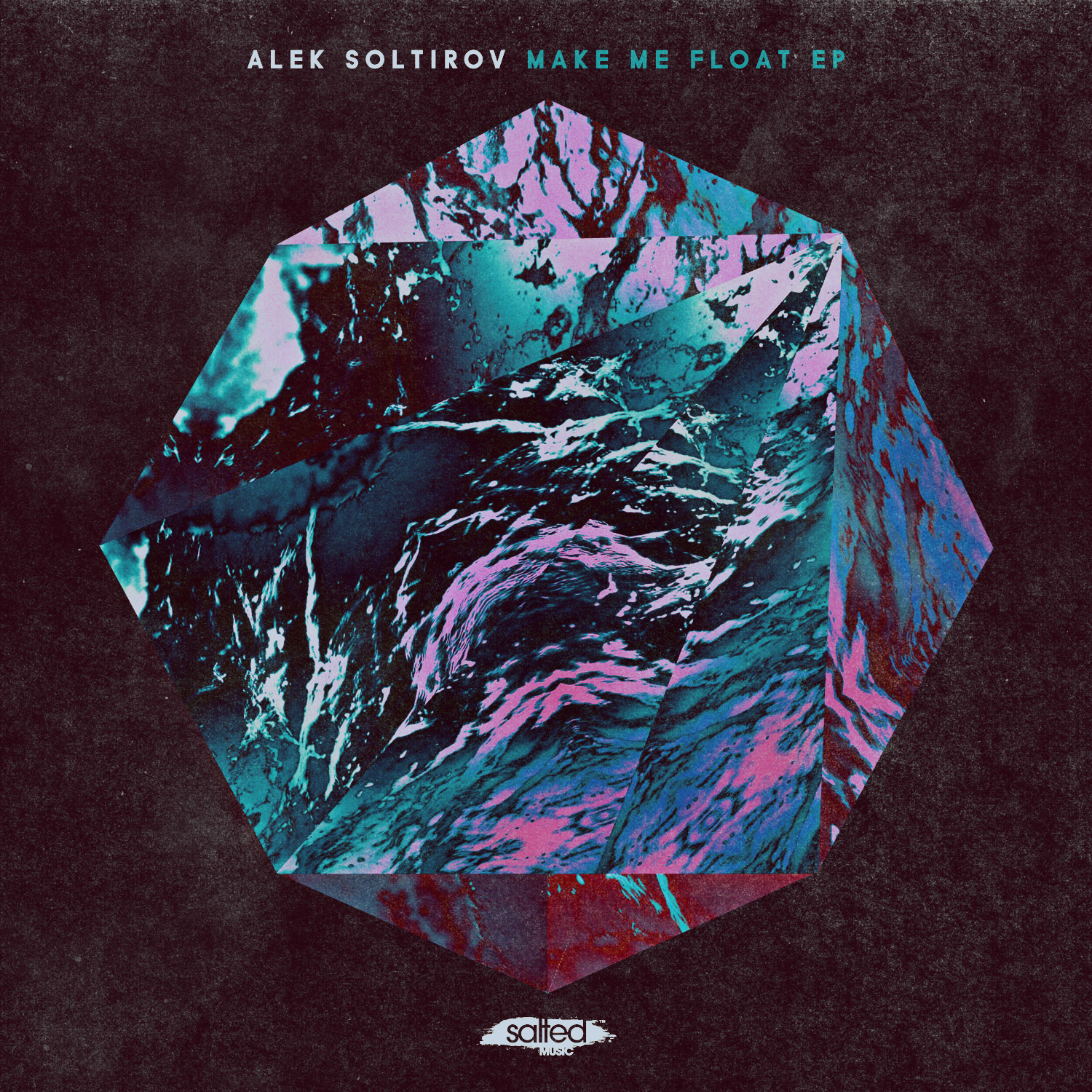 SLT109: Make Me Float EP - Alek Solitov (Salted Music)