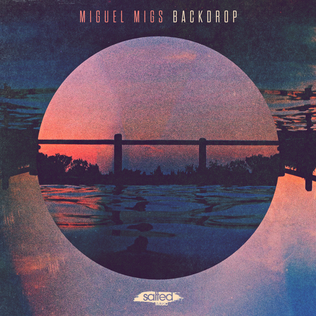 SLT111-Backdrop - Miguel Migs (Salted Music)