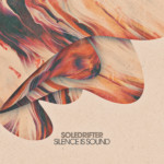 SLT123: Silence Is Sound - Soledrifter (Salted Music)