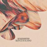 SLT123: Silence Is Sound - Soledrifter (Salted Music)