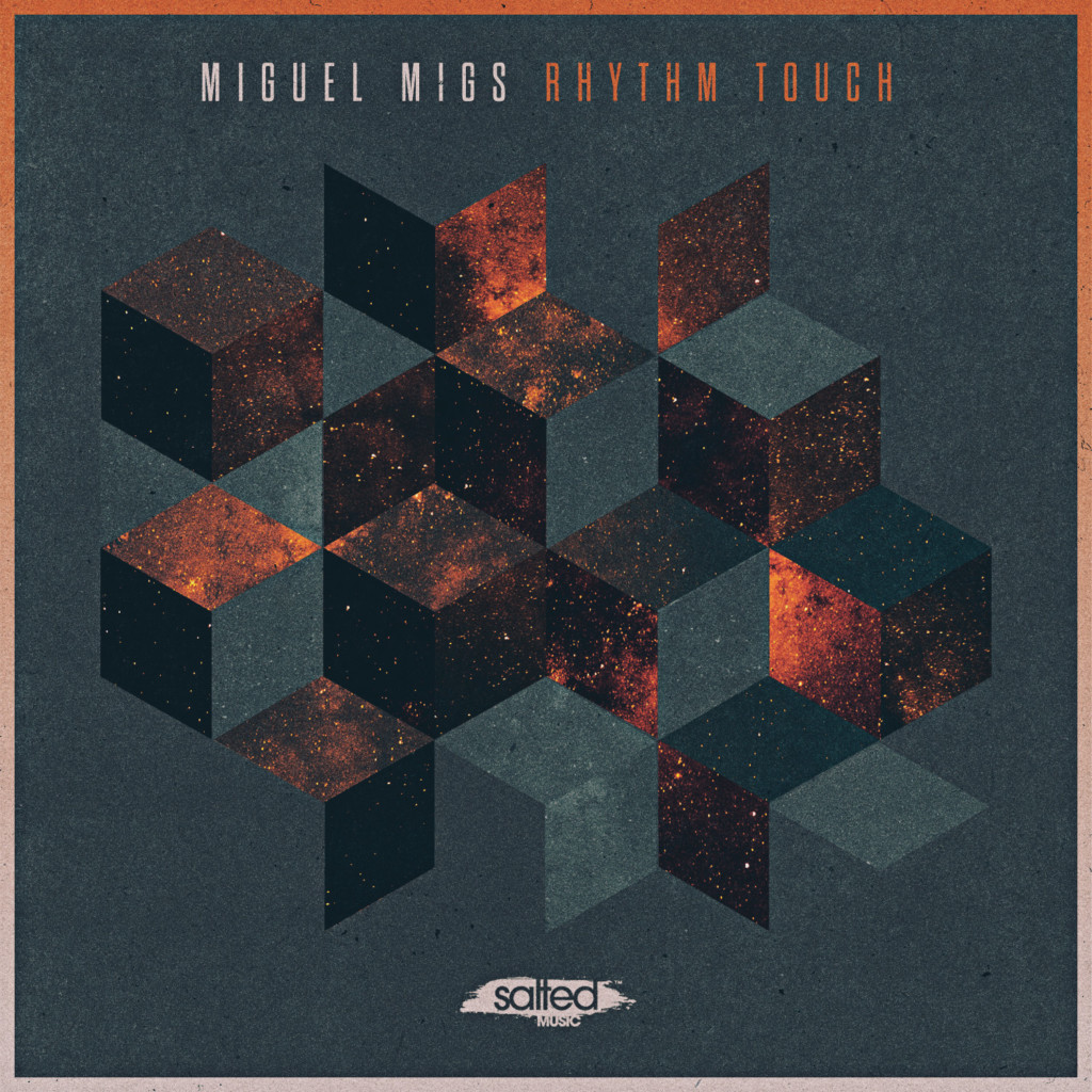 SLT132: Rhythm Touch - Miguel Migs (Salted Music)