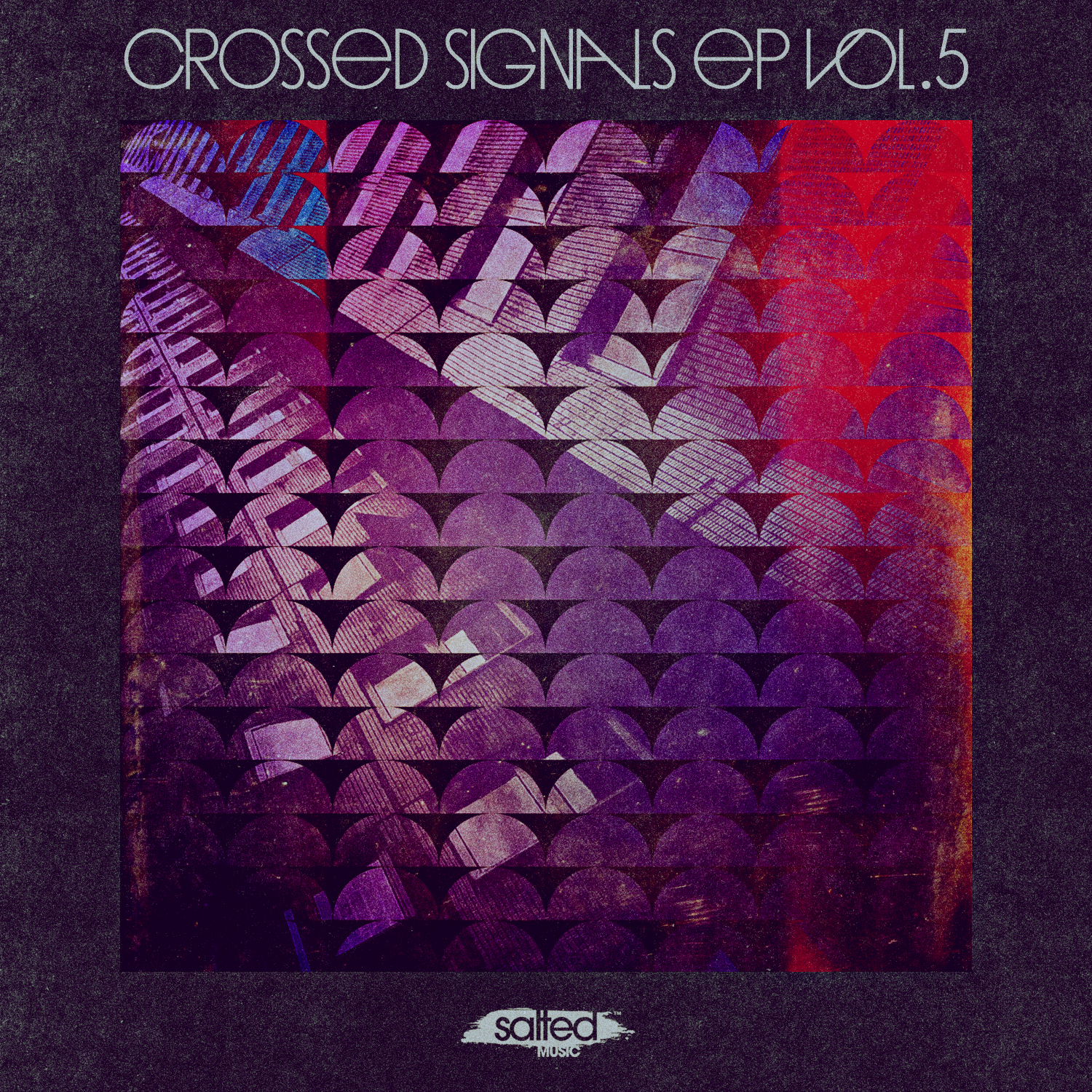 SLT137: Crossed Signals EP Vol. 5 (Salted Music)