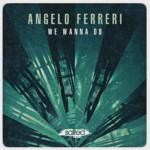 SLT150: We Wanna Do Angelo Ferreri (Salted Music)