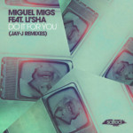 SLT151: Do It for You (Jay-J Remixes) Miguel Migs Feat. Li'sha (Salted Music)