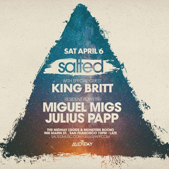Salted Event April 6 2019 King Britt