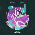 SLT172: Move That Body - Jay Vegas (Salted Music)