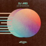 SLT167: Les Sensations – DJ Mes (Salted Music)