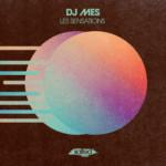 SLT167: Les Sensations – DJ Mes (Salted Music)