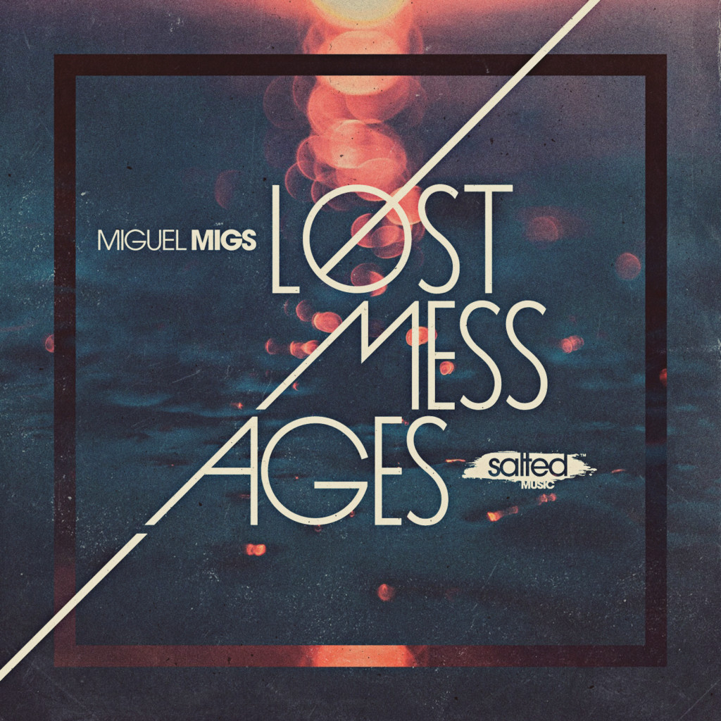 SLT174: Miguel Migs - Lost Messages (Salted Music)