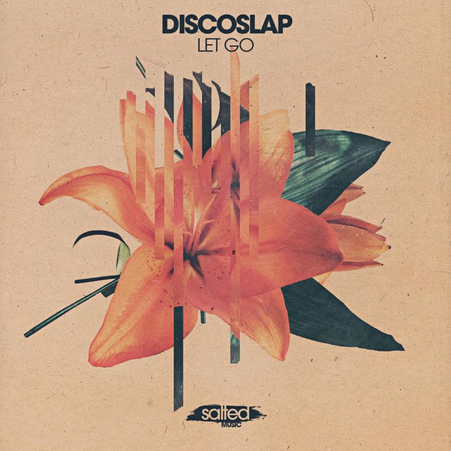 SLT178: Let Go - Discoslap (Salted Music)