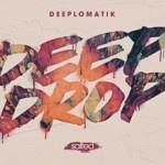 SLT181: Deep Drop - Deeplomatik (Salted Music)