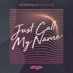SLT185: Just Call My Name George Kelly & Vaudafunk (Salted Music)