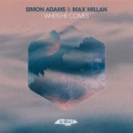 SLT192: When He Comes Simon Adams, Max Millan (Salted Music)