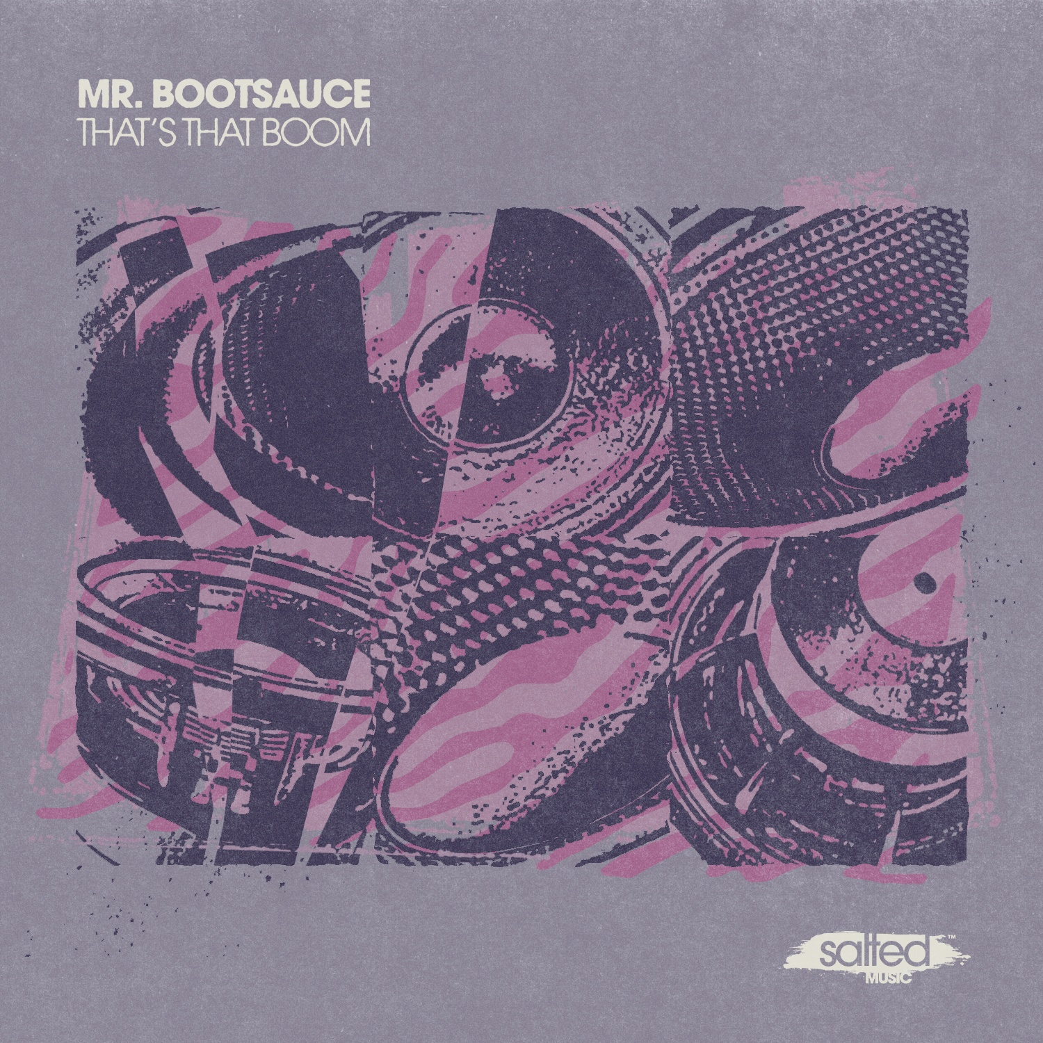SLT193: That's That Boom - Mr. Bootsauce (Salted Music)
