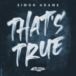 SLT199: That's True - Simon Adams (Salted Music)
