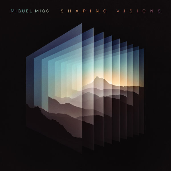 Miguel Migs - Shaping Visions - Soulfuric Defected