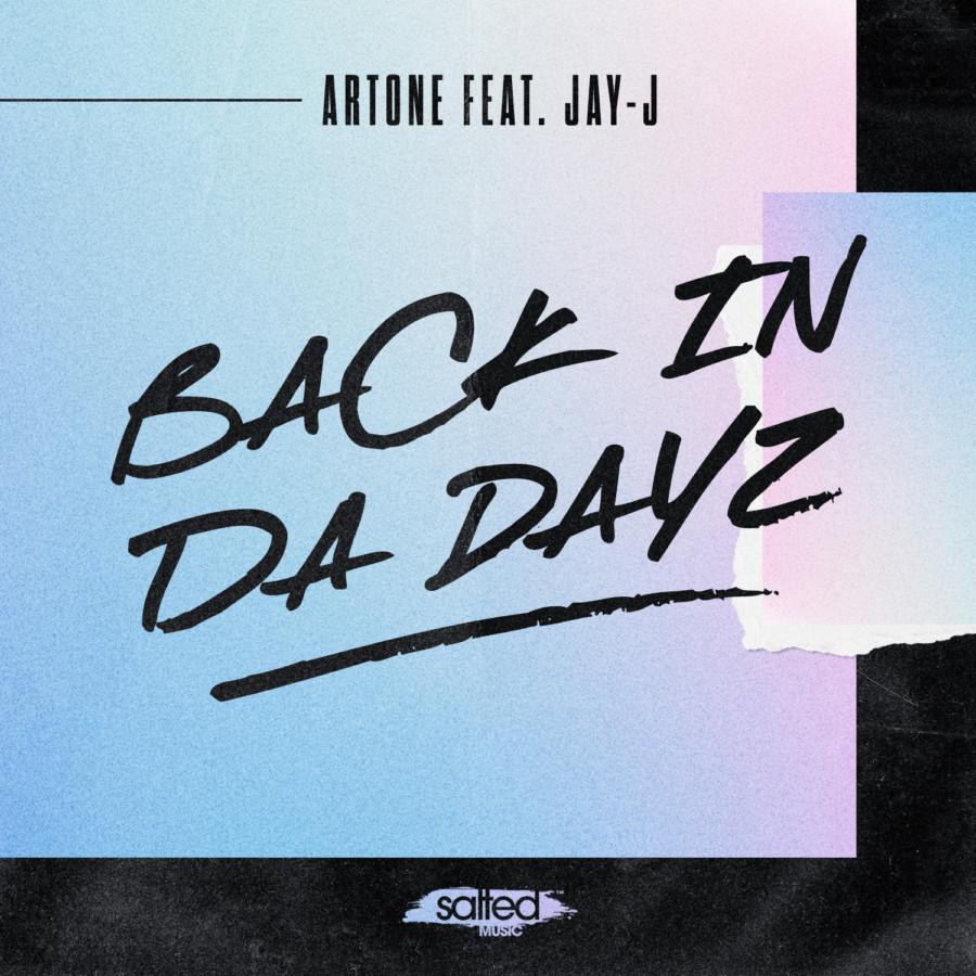SLT208: Artone feat Jay-J - Back In Da Dayz (Salted Music)