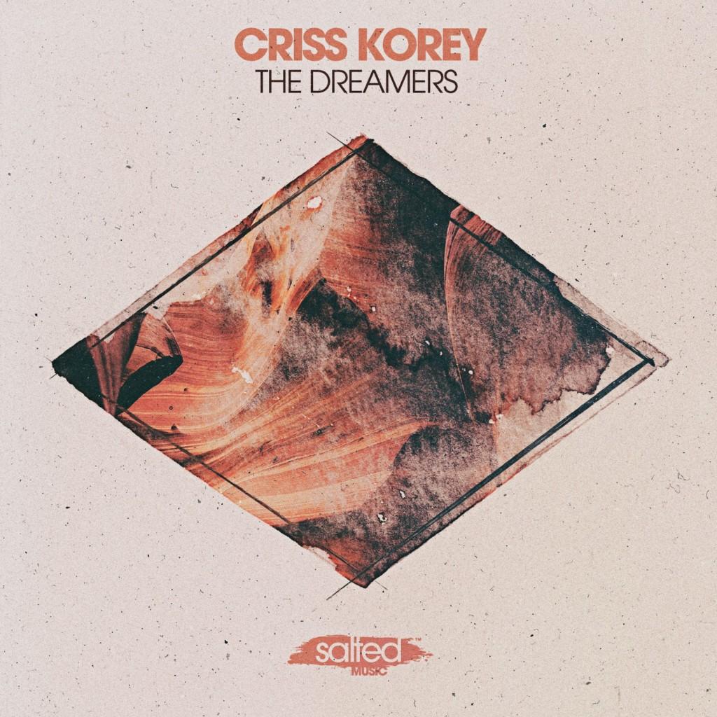 SLT211: The Dreamers Criss Korey (Salted Music)