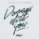 SLT213: Parallel Vision - Dream With You (Salted Music)